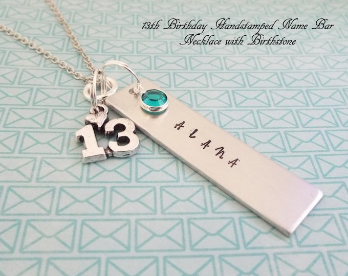 13th Birthday Necklace, Gift for Girl Turning 13, Handstamped Jewelry Personalized with Birthstone, Gift for 13 Year Old, Teenage Girl Gift