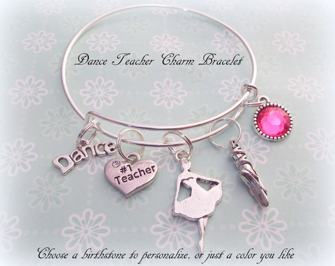 Dance Teacher Thank You Gift, Personalized Jewelry Gift for Dance Instructor, Birthstone Jewelry, Ballet Dancer Teacher Bracelet