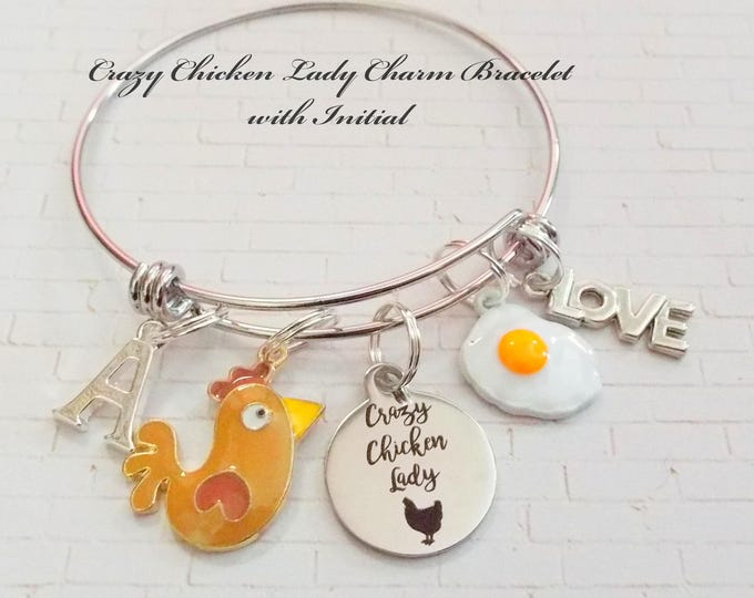 Personalized Gift, Women's Jewelry, Crazy Chicken Lady Charm Bracelet, Gift for Her, Woman's Birthday, Initial Bracelet, Gift for Farmer