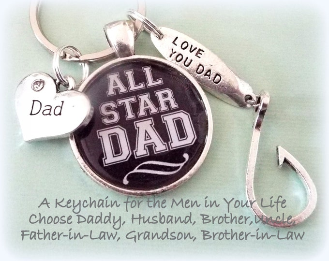 Father Gift, All Star Dad Keychain Gift, Gifts for Men, Dad Gift Ideas, Father's Day Gift Ideas, Fishing Keychain, Custom Gift for Man