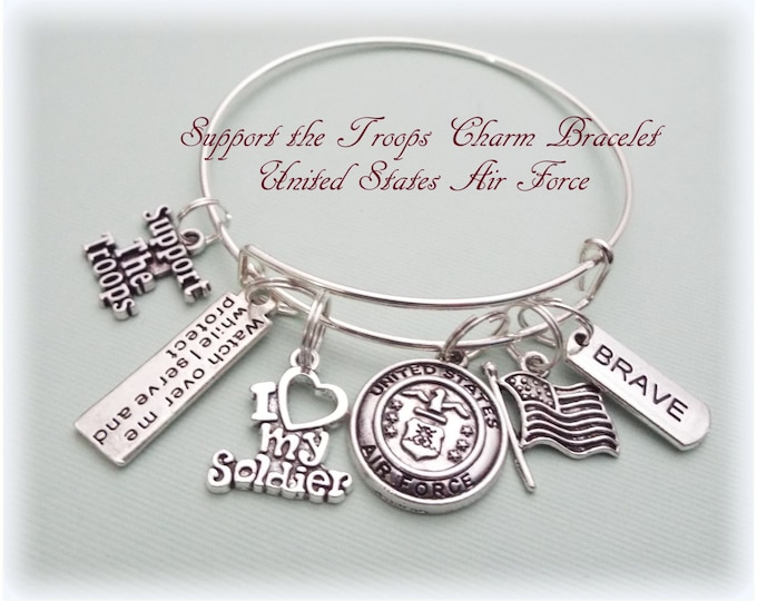 Air Force Charm Bracelet, Support Our Troops Bracelet, Gift for Military Wife, Military Gift for Mother, Gift for Soldier, Military Wife