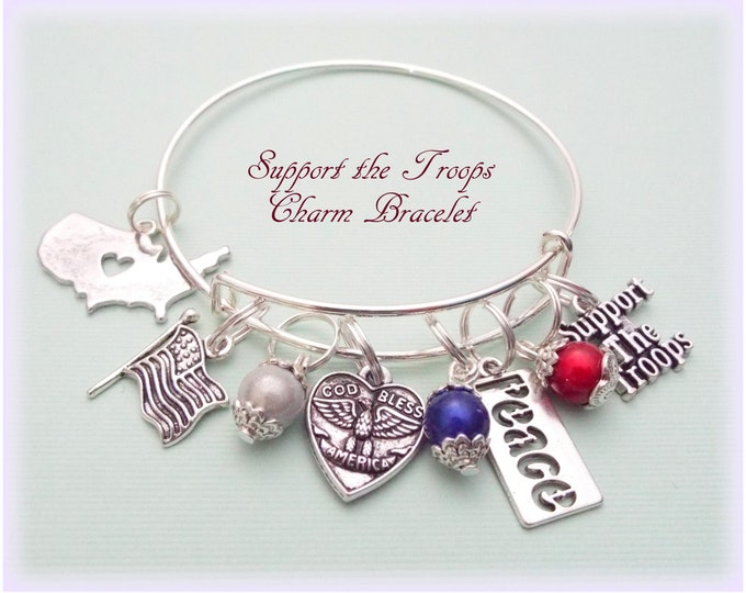 Support Our Troops Charm Bracelet, Patriotic Charm Bracelet, Proud American Jewelry, Patriotic Gift, Gift for Military, Military Gift