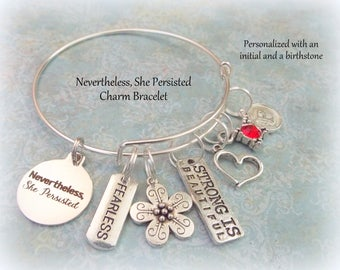 Birthday Gift for Girl, Encouragement Charm Bracelet, Personalized Jewelry, Gift for Daughter, Nevertheless She Persisted, Birthday for Girl