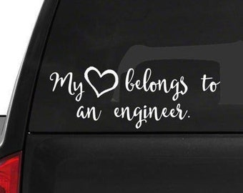 My heart belongs to an Engineer • car window decal • fast shipping • wifey sticker my heart sticker decal my heart decal window sticker