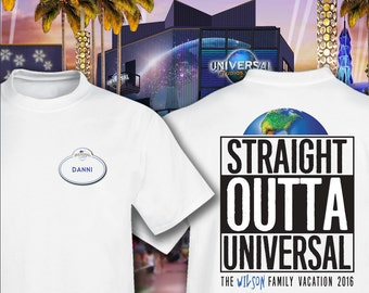 f602b935a Straight Outta Universal-Universal Studios Family Vacation Shirts