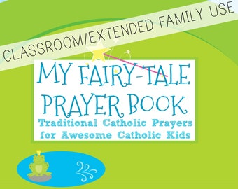 My Fairy-tale Prayer Book CLASSROOM/EXTENDED FAMILY use *digital download*