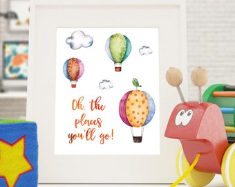 Oh The Places You'll Go Digital Print, Nursery Print, Hot Air Balloon Printable, Baby Room Wall Decor, Storybook Print, Nursery Quote