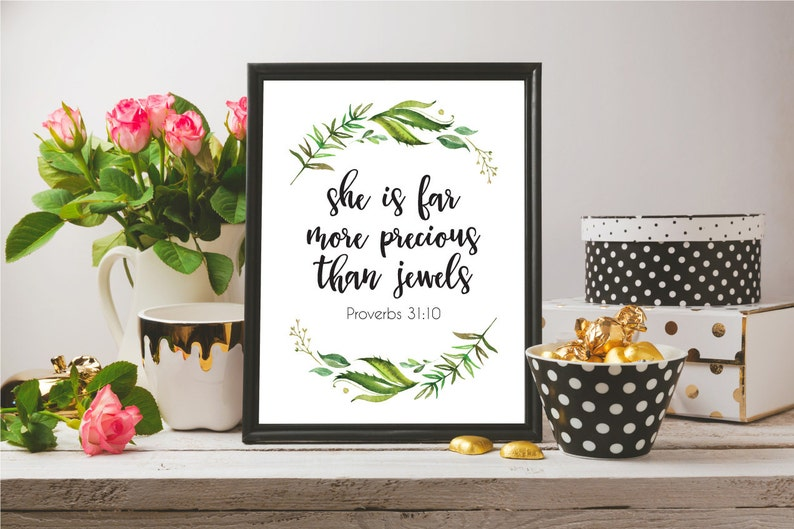 She Is Far More Precious Than Jewels, Proverbs 31:10, Bible Verse Print,  Nursery Décor Printable, Bible Quote Print, Printable Quotes