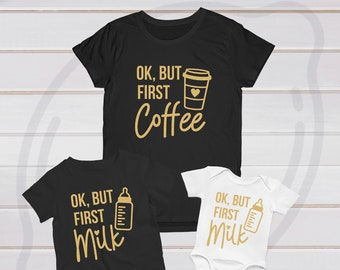 d4005ed34 Ok but first coffee Shirt, Ok But first milk Shirt, Mommy me shirts, Mommy  baby matching, Mom and baby shirts, baby shower, birthday gift