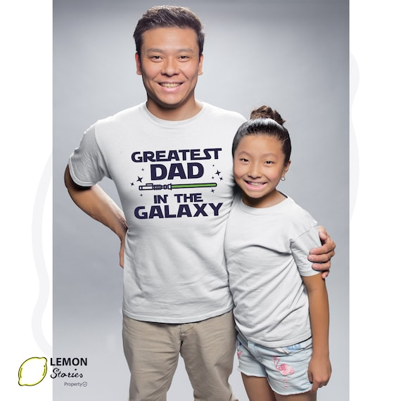Greatest dad in the galaxy tshirt, best dad star wars shirt, best father  shirt, star wars dad, Jedi dad shirt, gift for dad, fathers day