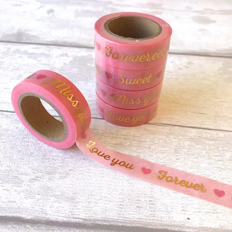 Light Pink /& Gold Foil Love You Forever Valentines Washi Tape  Decorative Paper Masking Drafter Planner Scrapbooking Tape