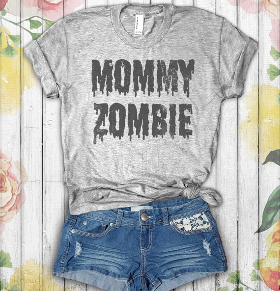 Mommy Zombie Shirt Funny Momster Shirt Tired As A Mother Etsy