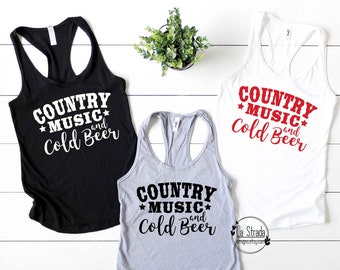 Country Music and Cold Beer, Country Tank Top, Beach Tank Top, Country Fest Tank, Country Concert Tank, Camping Tank, Country Shirt, Country