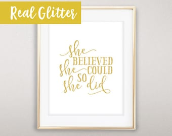 NEW - Real Glitter Print, She Believed She Could So She Did, Nursery Print, Baby Room Decor, Shiny, Sparkle, Gold Glitter, Nursery Decor
