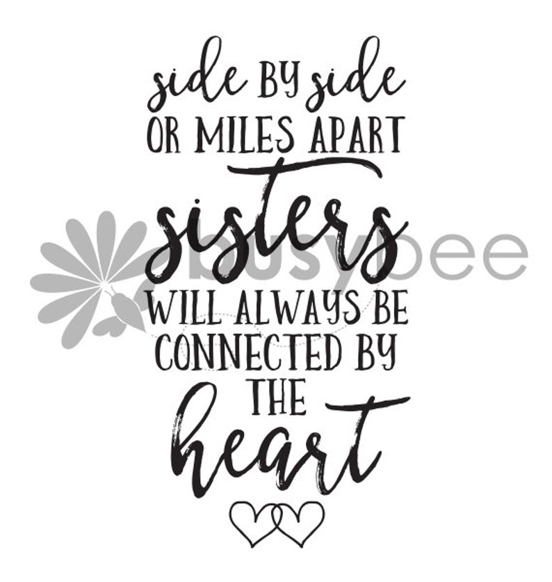 Instant Download Side By Side Or Miles Apart Sisters Will Etsy