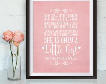 Instant Download, Hold her a little longer print, 8x10 Print, Girl wall art print, Girl nursery, baby shower gift, Pink, nursery decor
