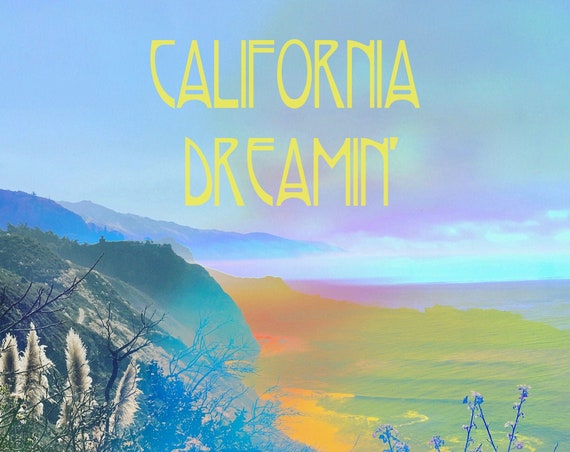 California Dreamin' Art Print