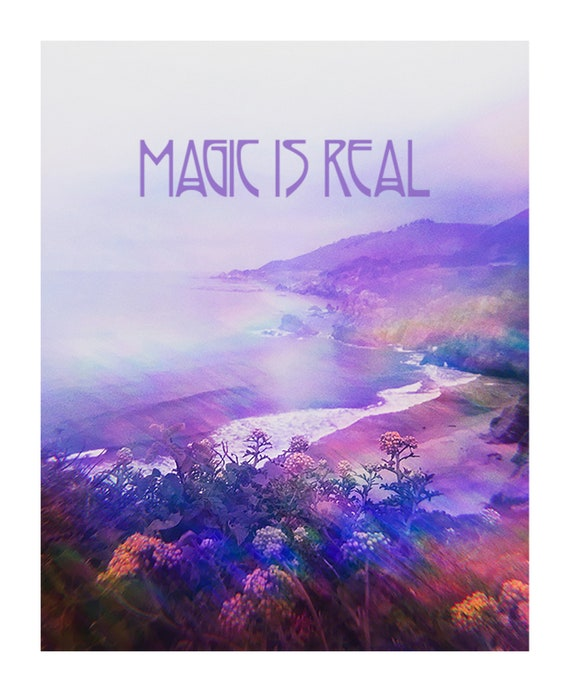 Magic Is Real Art Print