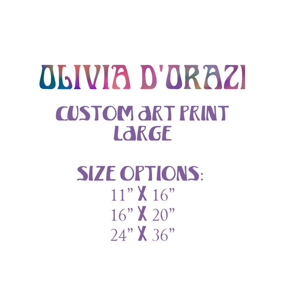 Large Custom Order Art Print