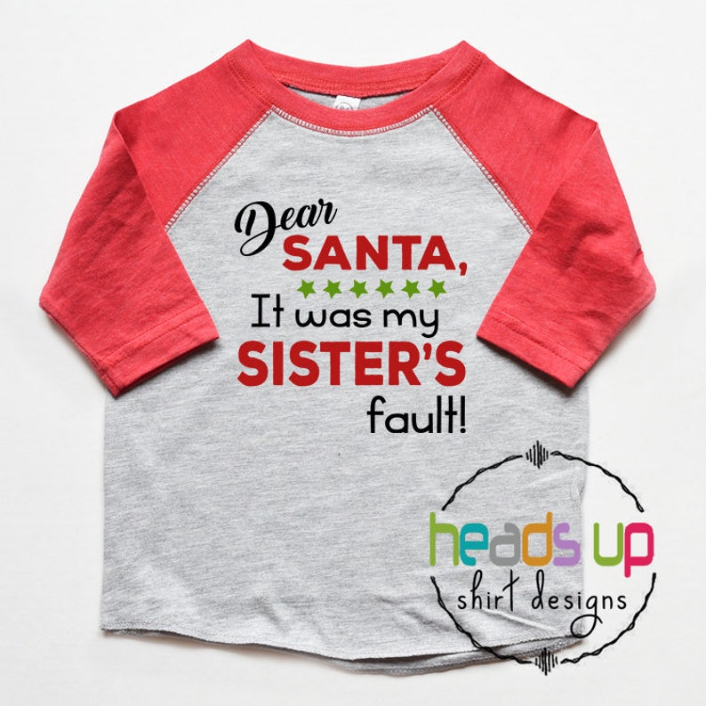 62c52e06418 Kids Christmas Tees Funny Dear Santa It Was My