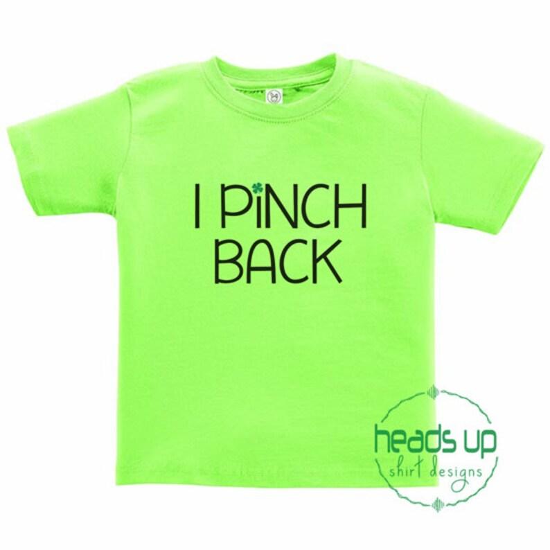 a8cdc564f Toddler Boy/Girl St. Patrick's Day Shirt I Pinch Back   Etsy