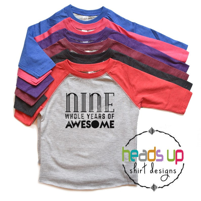 Nine Whole Years Of Awesome Shirt 9th Birthday Boy Or Girl