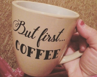 "Decal for coffee mug ""But first...coffee"", black"