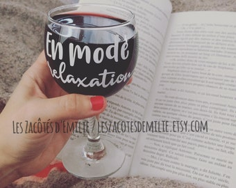 """Decal """"En mode relaxation"""" to stick on wine glasses, beer glasses, cup, Mason jar, etc."""