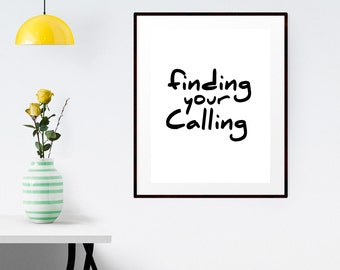"""PRINTABLE Art """"Find Your Calling"""" Typography Art Print   Typography Wall Art   Motivational Poster   Inspirational Print   Apartment Decor"""