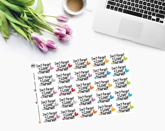 DON'T FORGET TO Love Yourself Planner Stickers - CAM00303