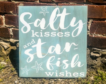 Salty Kisses and Starfish Wishes Beach House Wooden Sign, Beach House Plaque, Beach House Outdoor Sign, Beach House Sign Beach Cottage Decor