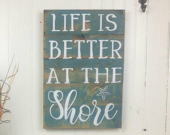 Life is Better at the Shore Beach House Outdoor Sign, Beach House Plaques, Beach House Wooden Sign, Beach House Custom Sign, Shore Decor