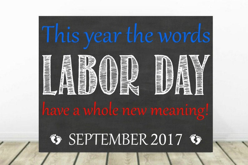 Labor Day Pregnancy Announcement Baby Announcement Pregnancy Chalkboard Sign Baby Reveal Pregnancy Reveal Expecting September 2019