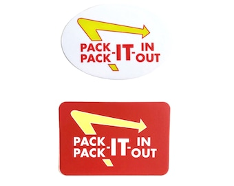 Pack it in pack it out vinyl sticker, backpacking sticker, waterproof hiking decal, recycle sticker, environmental sticker, leave no trace