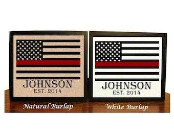 Thin Red Line, Family Name Burlap Print, Firefighter Gift Print, Fireman Sign, Firemen Decor, American Flag, Firefighter Family