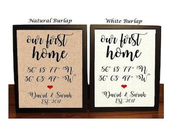 Our First Home | New Home Burlap Print | GPS Coordinates | Home Print | Housewarming Gift | New Home Gift | Longitude Latitude Print