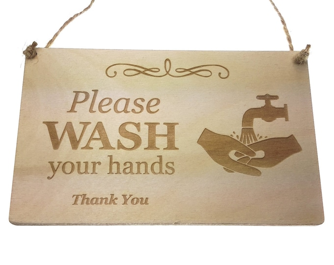 Please Wash Your Hands - Stylish Engraved Wooden Sign, Plaque for Toilet, Bathroom, W.C