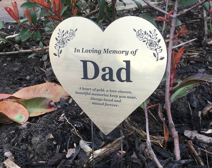 Dad Floating Heart Memorial Remembrance Plaque Stake - GOLD / SILVER / COPPER Metallic Acrylic, Waterproof, Outdoor, Grave Marker, Tribute
