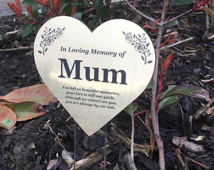 Mum Floating Heart Memorial Remembrance Plaque Stake - GOLD / SILVER / COPPER Metallic Acrylic, Waterproof, Outdoor, Grave Marker, Tribute