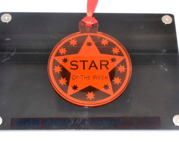 Perspex, Star of the Week, Award, Medal - Ideal for School and Workplace Awards