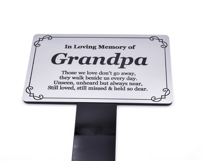 Grandpa Memorial Remembrance Plaque Stake - Silver and Black Acrylic, Waterproof, Outdoor, Grave Marker, Tribute, Plant Marker