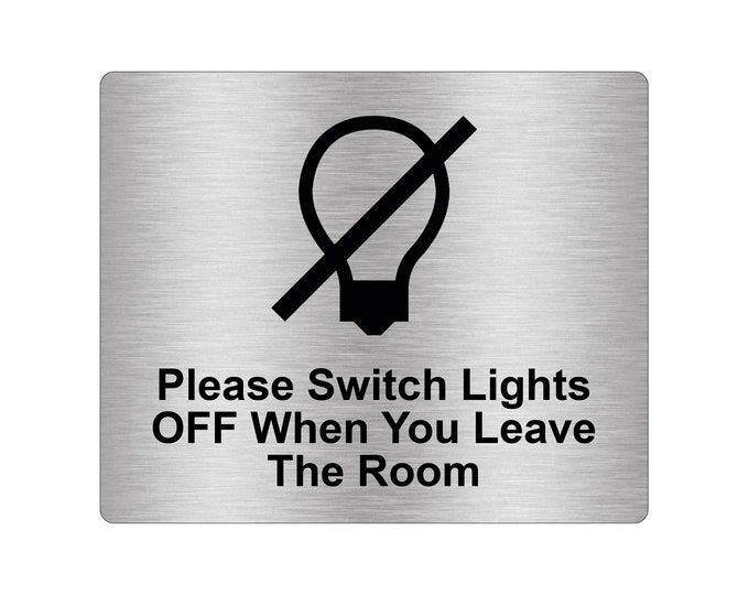 Please Switch Lights Off When You Leave Room Sign Adhesive Sticker Notice with Universal Icon Symbol (Size 12cm x 10cm)