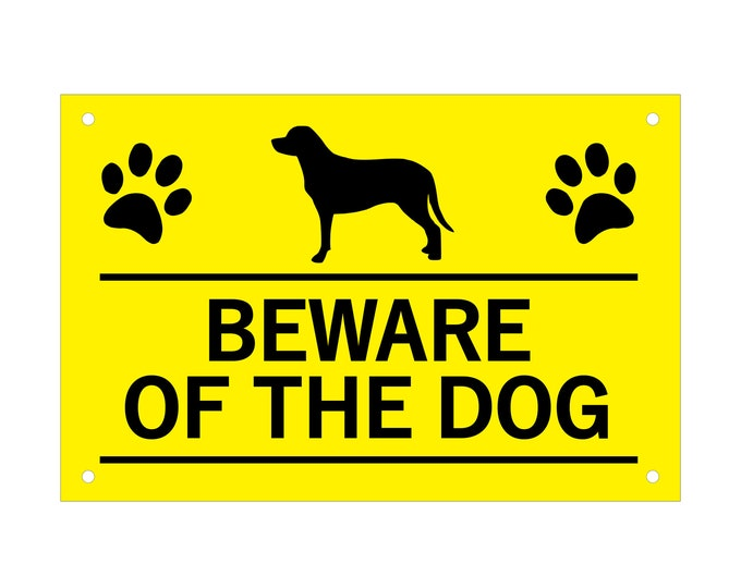 Beware of the Dog / Dogs, Sign, Notice, Warning - Yellow and Black Plastic Acrylic Sign, waterproof, with Drill Holes in corners