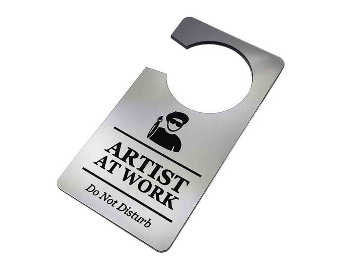 Artist At Work, Do Not Disturb - Generic Silver, Room Door Sign, Ideal for use in the home or as a novelty gift