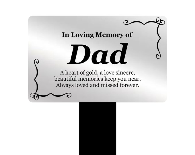 Dad Memorial Remembrance Plaque Stake - Silver and Black Acrylic, Waterproof, Outdoor, Grave Marker, Tribute, Plant Marker