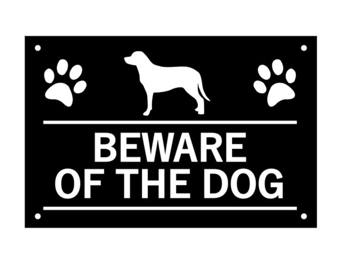 Beware of the Dog / Beware of the Dogs, Sign, Notice, Warning - Plastic Acrylic Sign, waterproof, with Drill Holes in corners
