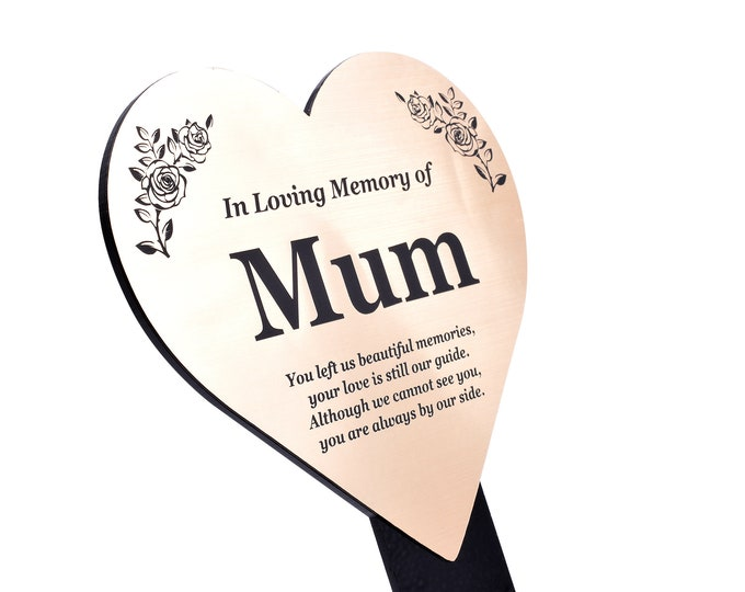 Mum Heart Memorial Remembrance Plaque Stake - GOLD / SILVER / COPPER Metallic Acrylic, Waterproof, Outdoor, Grave Marker, Plant Marker