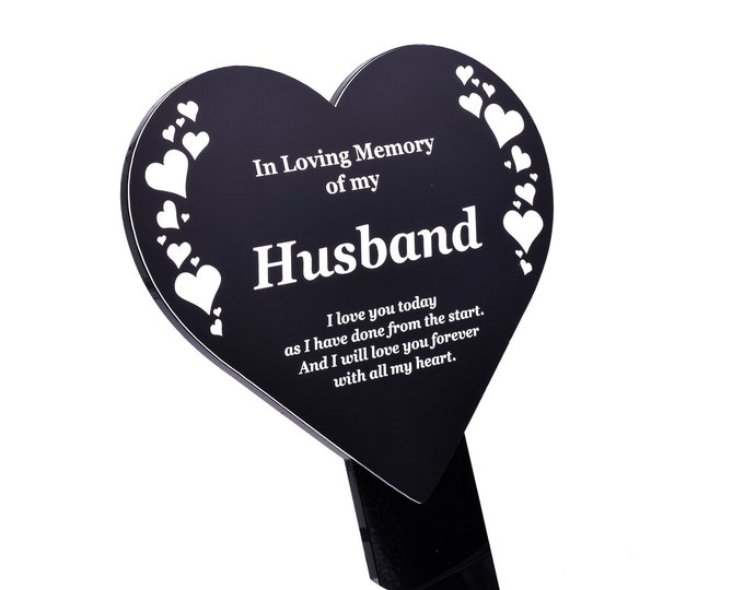 Husband Memorial Remembrance Plaque Stake, HEART SHAPE -  Black & White, Waterproof, Outdoor, Grave Marker, Tribute, Plant Marker