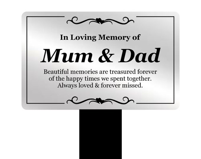 Mum & Dad Memorial Remembrance Plaque Stake - Silver and Black Acrylic, Waterproof, Outdoor, Grave Marker, Tribute, Plant Marker