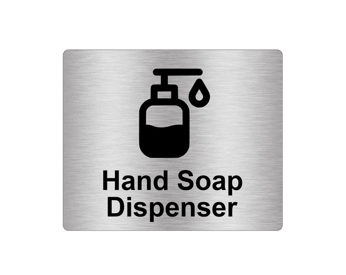 Hand Soap Dispenser Sign Adhesive Sticker Notice, Metallic Silver Engraved Black with Universal Icon Symbol and Text (Size 12cm x 10cm)
